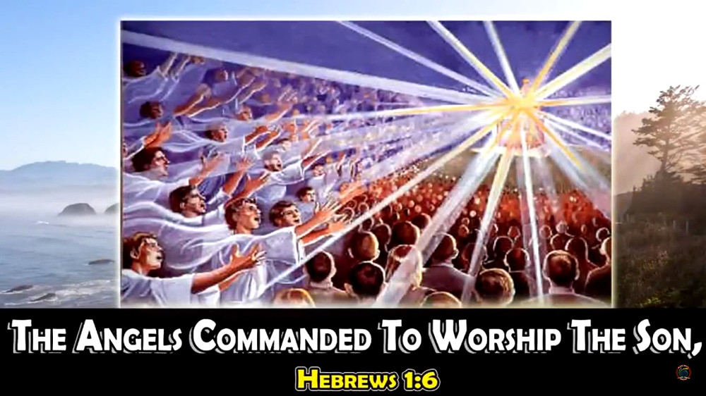 The Angels Commanded To Worship The Son
