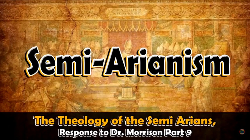 The Theology of the Semi Arians
