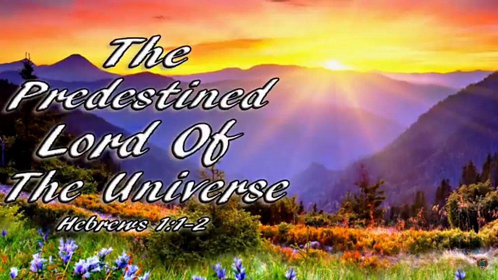 The Predestined Lord of The Universe