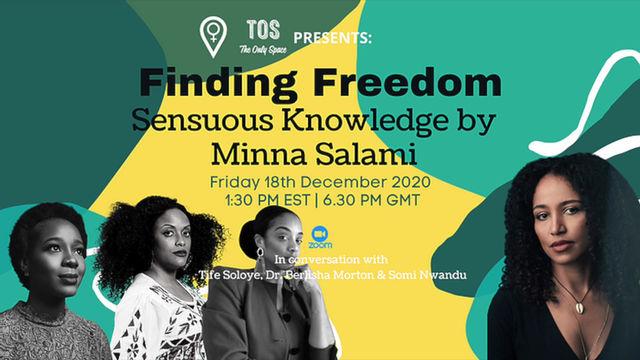 Event Recap Part 3 - Finding Freedom: Sensuous Knowledge