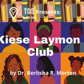 The Kiese Laymon Book Club: Part Four