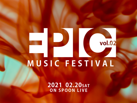 EPIC MUSIC FESTIVAL vol.2 FLRCアーティスト紹介