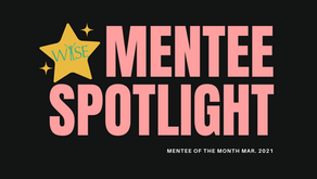 Mentee Spotlight: Congratulations to our March Mentee of the Month!