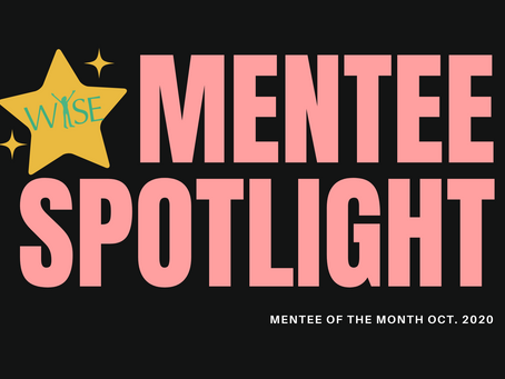 Mentee Spotlight: Congratulations to our October Mentee of the Month!