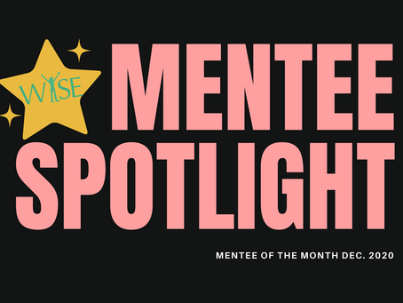 Mentee Spotlight: Congratulations to our December Mentee  of the Month!