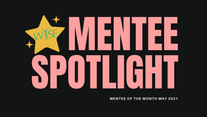 Mentee Spotlight: Congratulations to our May Mentee of the Month!