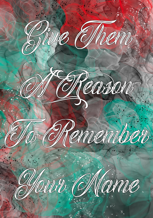 Remember Your Name Print