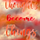 Thumbnail: Thoughts Become Things Print