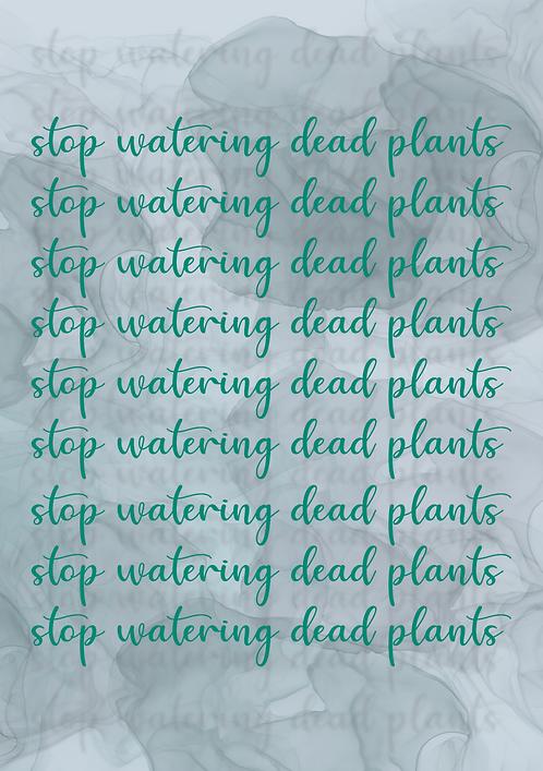 Dead Plants Print