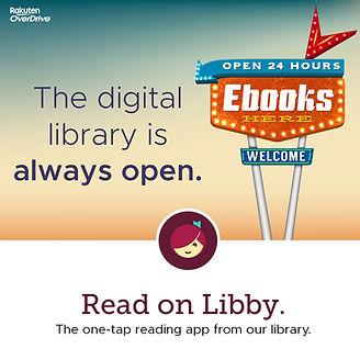 The digital library is always open. Read on Libby