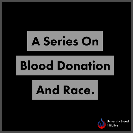 Blood Donation and Race Series: The Historic Segregation