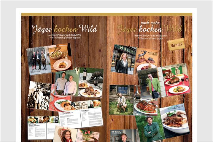 Konzept, Fotografie, Grafik, Produktion Jäger kochen Wild - Band 1 Jäger kochen Wild - Band 2 30.000 verkaufte Exemplare  Preis im Handel: EUR 39,90