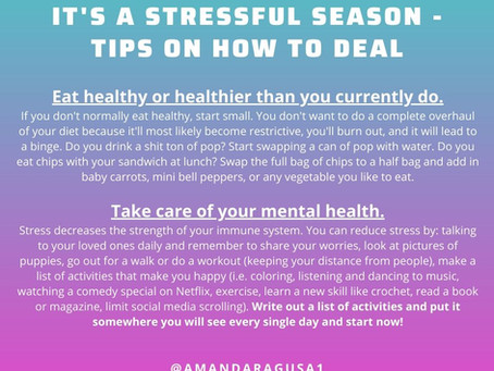 It Is A Stressful Season- Tips On How To Deal