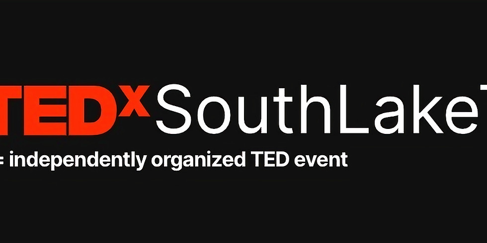 TEDx South Lake Tahoe- Open to public, 2021