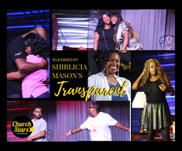 SHIRLICIA MASON'S STAGE PLAY TRANSPARENT