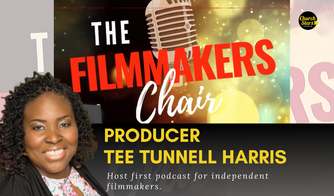 TEE TUNNELL HARRIS PODCAST FOR FILMMAKERS