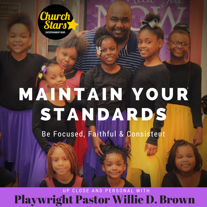UP CLOSE & PERSONAL WITH PLAYWRIGHT PASTOR WILLIE D. BROWN