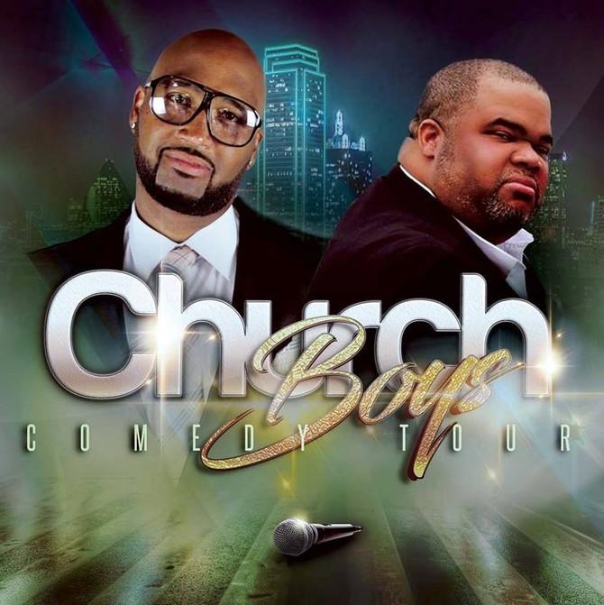 CHURCH BOYS COMEDY TOUR