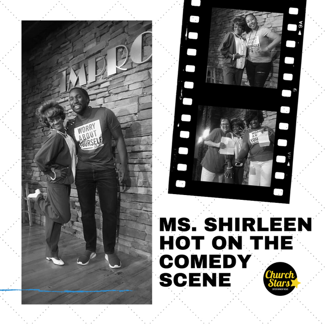 MS. SHIRLEEN HOT ON THE COMEDY SCENE