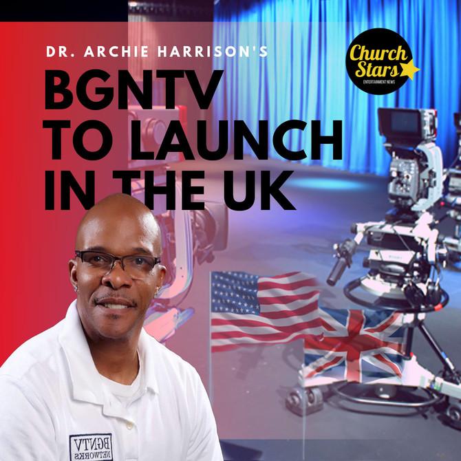 BGNTV TO BUILD STUDIOS IN NORTH CAROLINA AND THE UK