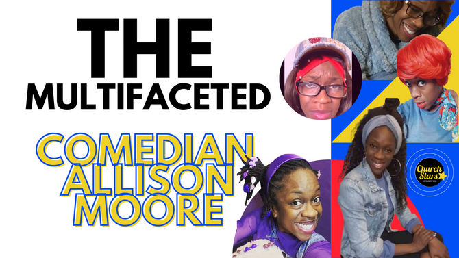 THE MANY CHARACTERS OF COMEDIAN ALLISON MOORE