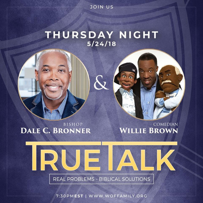 TRUE TALK WITH COMEDIAN WILLIE BROWN