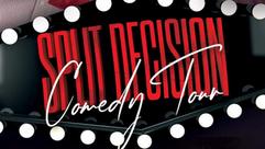 SPLIT DECISION COMEDY TOUR