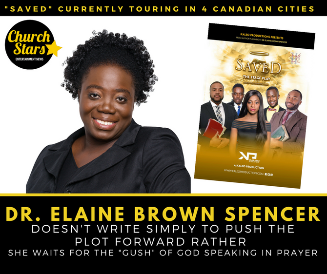 """DR. ELAINE BROWN SPENCER'S """"SAVED"""" TOURING IN 4 CANADIAN CITIES"""