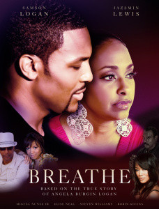 "Anglea Burgin-Logan's Movie ""Breathe"" is Changing Lives!"