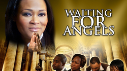 WAITING FOR ANGELS THE MOVIE