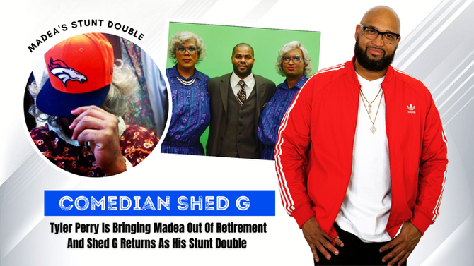 DOUBLE TROUBLE - FUNNY MAN SHED G SIDE BY SIDE WITH TYLER PERRY