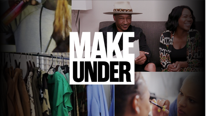 NEW EPISODES OF MAKE UNDER ON WOMAN EVOLVE TV