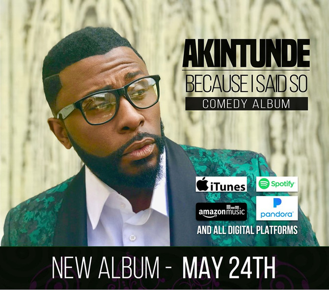 COMEDIAN AKINTUNDE'S NEW COMEDY ALBUM