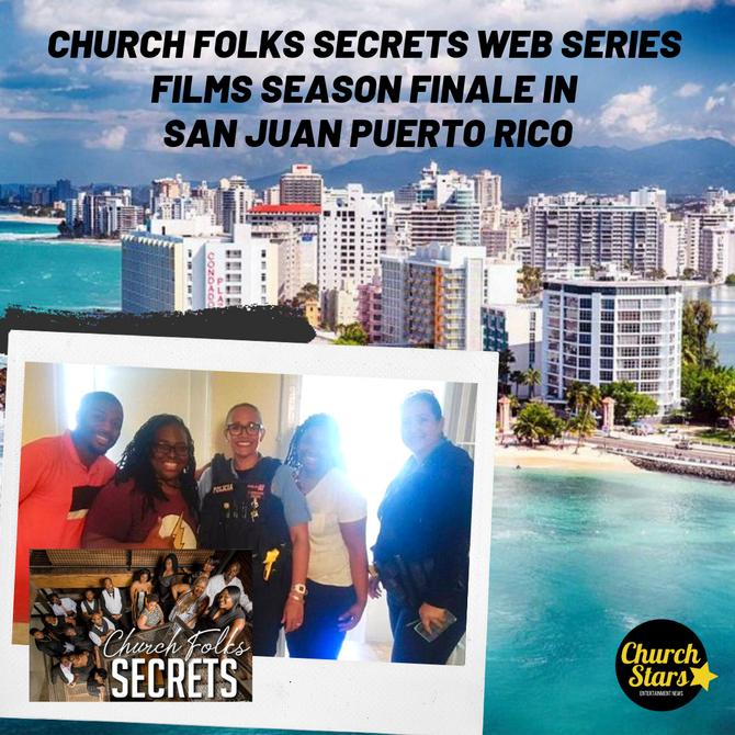 DESTINATION SAN JUAN PUERTO RICO FOR CHURCH FOLKS SECRETS