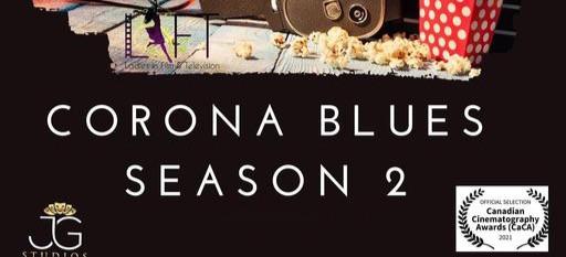 CORONA BLUES SEASON 2 AUDITIONS