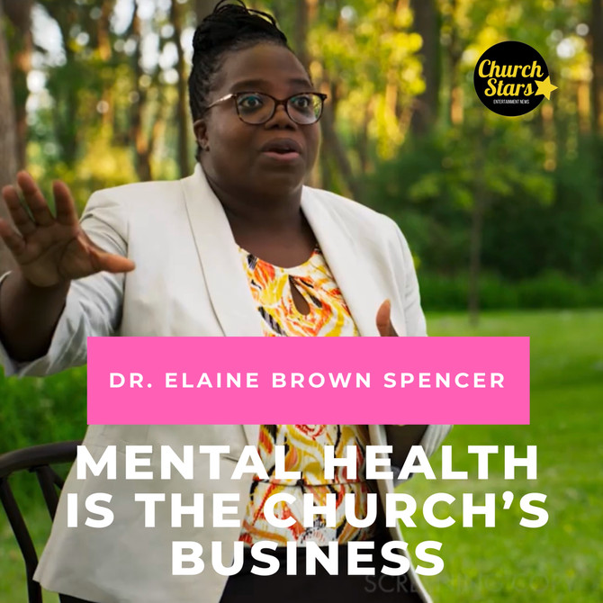 MENTAL HEALTH IS THE CHURCH'S BUSINESS