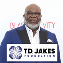 T.D. JAKES LAUNCHES NEW FOUNDATION FOCUSES ON THE WORKFORCE