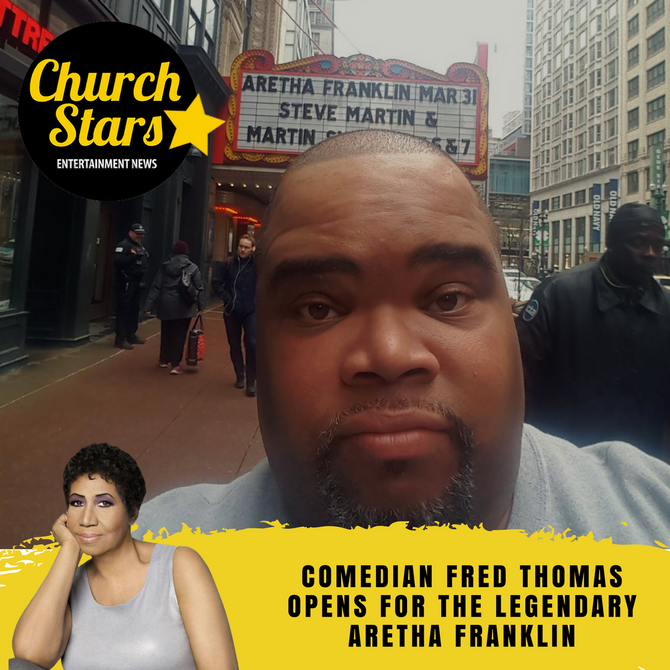 COMEDIAN FRED THOMAS OPENS FOR THE QUEEN OF SOUL