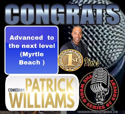 COMEDIAN PATRICK WILLIAMS WINS 1ST PLACE
