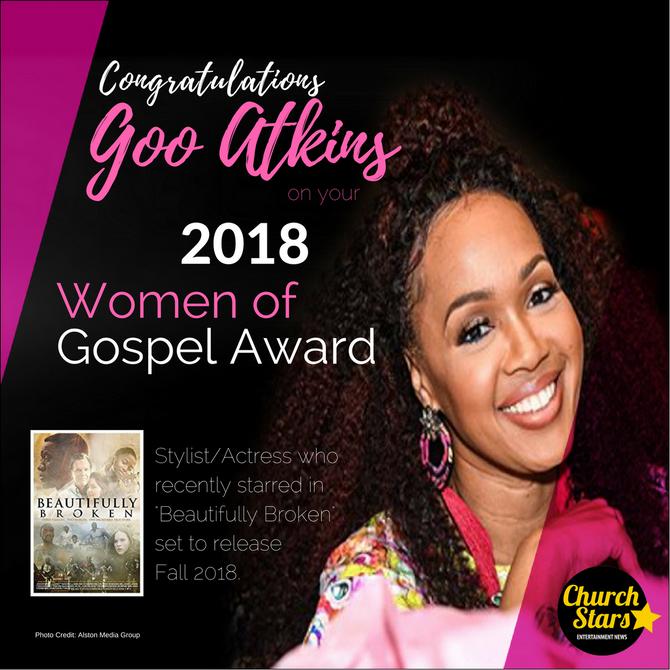 STYLIST/ACTRESS GOO-GOO ATKINS RECEIVES WOMEN OF GOSPEL AWARD