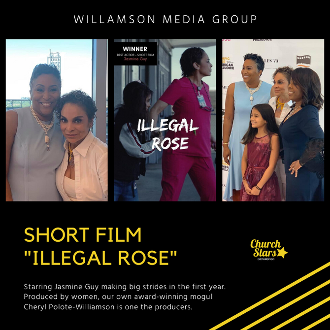 ILLEGAL ROSE PRODUCED BY CHERYL POLOTE WILLIAMSON