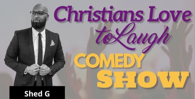 CHRISTIANS LOVE TO LAUGH COMEDY SHOW