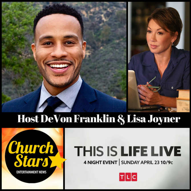 TLC 4 NIGHT EVENT - THIS IS LIFE LIVE HOSTED BY DEVON FRANKLIN & LISA JOYNER