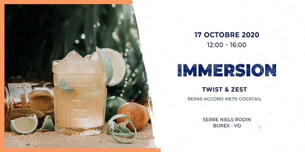 IMMERSION - Twist & Zest Samedi lunch