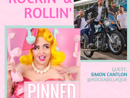 Rockin' & Rollin'! with Simon from Rockabillaque- PINNED Podcast: Episode 26