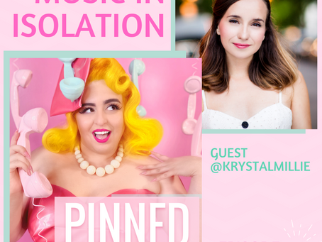 Music in Isolation with Krystal Millie - PINNED Podcast: Episode 28