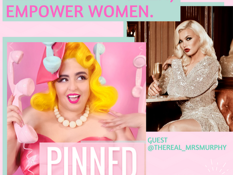 Empowered Women, Empower Women featuring Charlie Murphy - PINNED Podcast: Episode 35