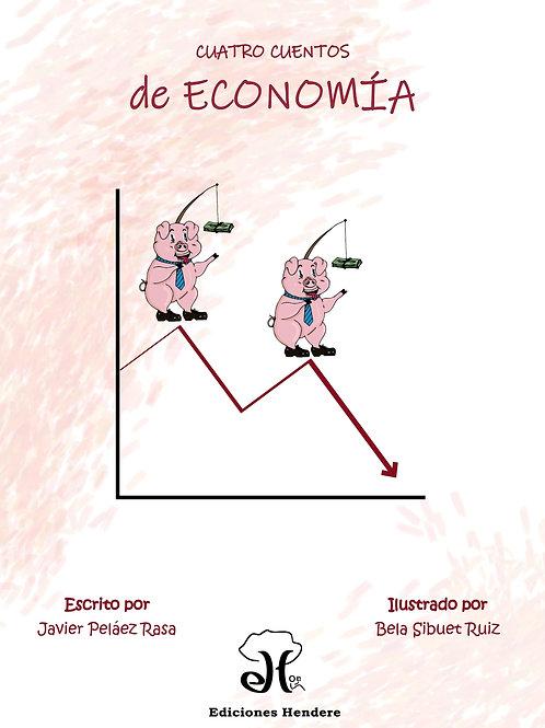 Cuatro cuentos de economía