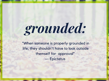 Learning To Ground & Come Back To Yourself