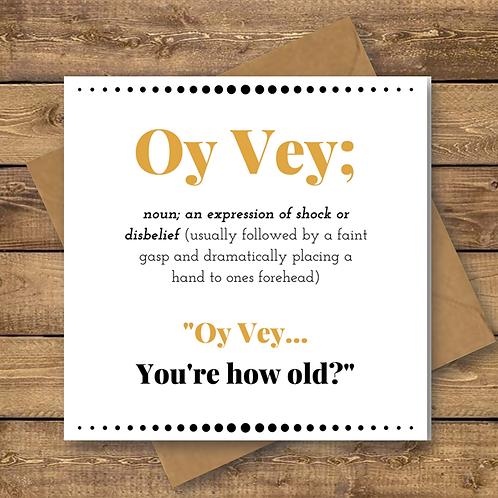 OY VEY HOW OLD? FOIL CARD (002)